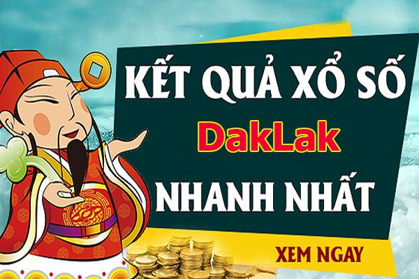 Dự đoán KQXS Daklak chính xác thứ 3 ngày 30/07/2019