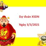 Dự đoán XSDN 03/03/2021