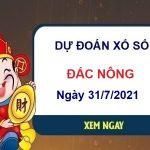 Dự đoán XSDNO ngày 31/7/2021